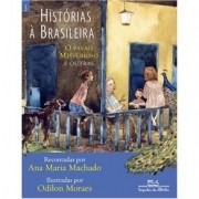 Historias A Brasileira - Vol. 3