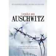 Irmas Em Auschwitz - Universo dos Livros