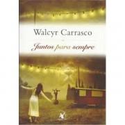 JUNTOS PARA SEMPRE - WALCY CARRASCO