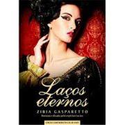 Lacos Eternos - Zibia Gasparetto