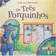 LEIA E CONSTRUA! TRES PORQUINHOS, OS