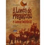 LENDA DO PREGUICOSO E OUTRAS HISTORIAS
