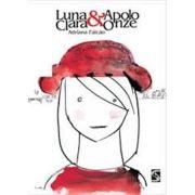 Luna Clara e Apolo Onze - 3 Ed.