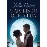 Mais Lindo Que A Lua - Julia Quinn