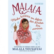 MALALA (EDIÇÃO INFANTOJUVENIL): MINH AHISTÓRIA EM DEFESA DOS DIREITOS DAS MENINAS - MALALA YOUSAFZAI, PATRICIA MCCORMICK