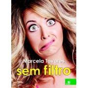 Marcela Tavares Sem Filtro - Novas Paginas