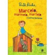 Marcelo, Marmelo, Martelo e Outras Historias