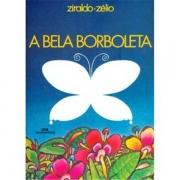 ME - BELA BORBOLETA, A - 45a ED. 2009