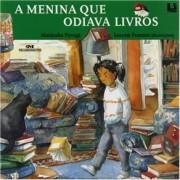 Me - Menina Que Odiava Livros, A - Serie