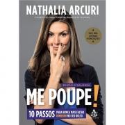 ME POUPE! - NATHALIA ARCURI