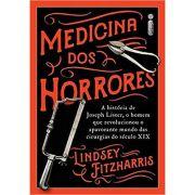 Medicina dos Horrores: A História de Joseph Lister