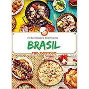 Melhores Pratos do Brasil - Tudo Gostoso