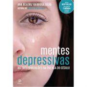 Mentes Depressivas - Ana Beatriz Barbosa Silva
