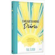 Milagre da Manha, O - Diario - Hal Elrod