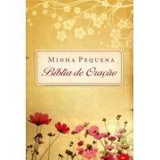 Minha Pequena Bíblia de Oração - Almofadada Flores do Campo