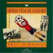 MINHA VIDA DE GOLEIRO