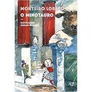 MINOTAURO, O - MONTEIRO LOBATO