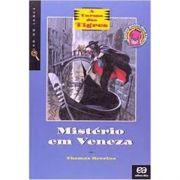 Mistério Em Veneza - A Turma dos Tigres - Thomas Brezina