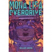 MONALISA OVERDRIVE: 3 - WILLIAM GIBSON