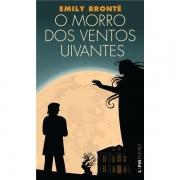 MORRO DOS VENTOS UIVANTES - EMILY BRONTE