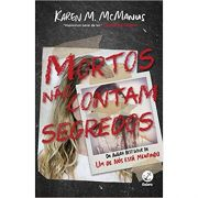 Mortos Não Contam Segredos - Karen M. Mcmanus