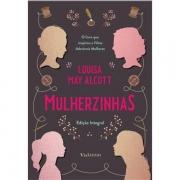 MULHERZINHAS - LOUISA MEY ALCOTT
