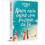 NADA PODE CALAR UMA MULHER DE FÉ - EYSHILA SANTOS