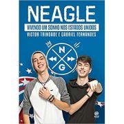 Neagle - Vivendo Um Sonho Nos Estados Unidos