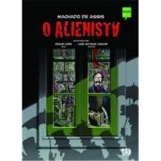 O ALIENISTA - MACHADO DE ASSIS - CLÁSSICOS BRASILEIROS EM HQ