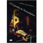 O Caminho de Nostradamus