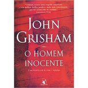 O Homem Inocente - John Grisham