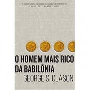 O HOMEM MAIS RICO DA BABILÔNIA - GEORGE S. CLASON