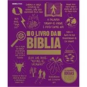 O LIVRO DA BÍBLIA - AS GRANDES IDEIAS DE TODOS OS TEMPOS
