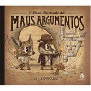 O Livro Ilustrados dos Maus Argumentos - Ali Amossaawi