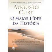 O MAIOR LÍDER DA HISTÓRIA - AUGUSTO CURY