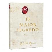 O MAIOR SEGREDO - RHONDA BYRNE