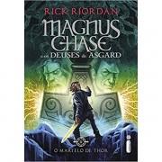 O MARTELO DE THOR. MAGNUS CHASE 2 - RICK RIORDAN