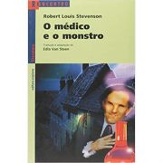 O Medico e O Monstro - Reencontro - Robert Louis