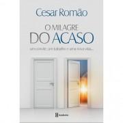 O Milagre do Acaso - Cesar Romão