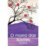 O Morro das Ilusões - Zibia Gasparetto