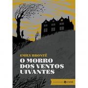 O MORRO DOS VENTOS UIVANTES: EDIÇÃO BOLSO DE LUXO - EMILY BRONTË