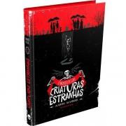O MUNDO DE LORE: CRIATURAS ESTRANHAS - AARON MAHNKE