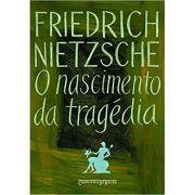 O Nascimento da Tragédia - Friedrich Nietzsche