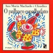 O Palhaço Espalhafato - 8 Ed.