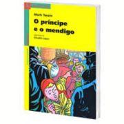 O Principe e O Mendigo - 3 Ed.
