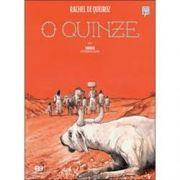 O Quinze - Rachel Queiroz - Clássicos Brasileiros Em Hq