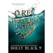 O REI PERVERSO: O POVO DO AR 2 - HOLLY BLACK