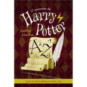 O Universo de Harry Potter de A A Z - Aubrey Malone