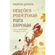 ORAÇÕES PODEROSAS PARA ESPOSAS - SHARON JAYNES