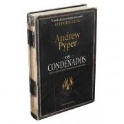 OS CONDENADOS: NEM AS CHAMAS VÃO NOS SEPARAR - ANDREW PYPER
